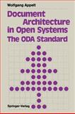 Document Architecture in Open Systems: the ODA Standard : The ODA Standard, Appelt, Wolfgang, 3642769225