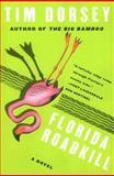 Florida Roadkill, Tim Dorsey, 006113922X