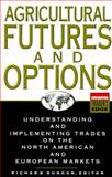 Agricultural Futures and Options 9780071349222