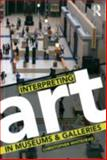 Interpreting Art in the Museum, Gallery and Beyond, Whitehead, 0415419220
