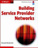 Building Service Provider Networks, Howard Berkowitz, 0471099228
