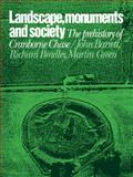 Landscape, Monuments and Society : The Prehistory of Cranborne Chase, , 0521109221