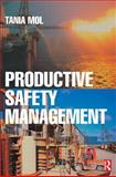 Productive Safety Management, Mol, Tania, 075065922X