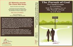 The Pursuit of God for Small Groups, Fred Bittner, 0985699221