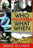 Who Discovered What When, David Ellyard, 1877069221