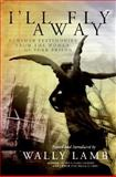 I'll Fly Away, Wally Lamb, 0061369225
