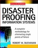 Disaster Proofing Information Systems, Buchanan, Robert W., 007140922X