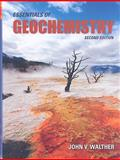 Essentials of Geochemistry, Walther, John Victor, 0763759228