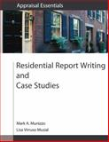 Residential Report Writing and Case Studies, Mark A. Munizzo, Lisa Virruso Musial, 0840049226