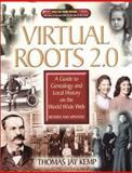 Virtual Roots 2. 0, Thomas Jay Kemp, 0842029222