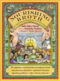 Nourishing Broth, Sally Fallon Morell, 1455529222