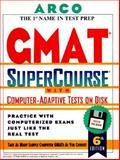 GMAT CAT Supercourse with Tests on Disk : With Computer-Adaptive Tests on Disk, Martinson, Thomas H., 0028619226