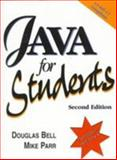 Java for Students 1.2, Bell, Douglas and Parr, Mike, 0130109223