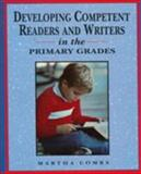 Developing Competent Readers and Writers in the Primary Grades, Combs, Martha, 0133249220