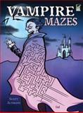 Vampire Mazes, Scott Altmann, 0486479226