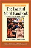 The Essential Moral Handbook : A Guide to Catholic Living, O'Neil, Kevin J. and Black, Peter, 0764809229