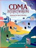 CDMA Internetworking : Deploying the Open A-Interface, Low, Su-Lin and Schneider, Ron, 0130889229
