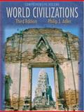 World Civilizations, Adler, Philip J., 0534599222
