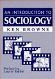 An Introduction to Sociology, Browne, Ken, 0745609228