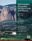Sedimentary Processes, Environments and Basins : A Tribute to Peter Friend, Nichols, Gary and Paola, Chris, 1405179228