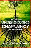 The Case of Underground Chaplaincy in Bulgaria, Dony Donev, 1477459227