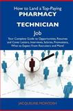 How to Land a Top-Paying Pharmacy Technician Job, Jacqueline Mcintosh, 1486129226