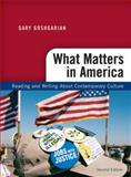 What Matters in America, Goshgarian, Gary, 0205669220