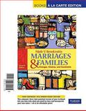 Marriages and Families : Changes, Choices and Constraints, Books a la Carte Edition, Benokraitis and Benokraitis, Nijole V., 0205739229