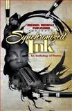 Synchronized Ink an Anthology of Poetry, Michael Michelle Publishing, 0983509220