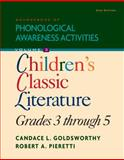 Sourcebook of Phonological Awareness Activities : Children's Classic Literature, Goldsworthy, Candace L. and Pieretti, Robert A., 1435489225