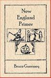New England Primer, Bruce Guernsey, 1934999229