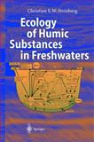 Ecology of Humic Substances in Freshwaters : Determinants from Geochemistry to Ecological Niches, Steinberg, Christian, 3540439226