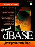 Visual dBASE 5.5 Programming, Michael Irwin, 0132399229