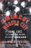 The Girls of Murder City, Douglas Perry, 0143119222