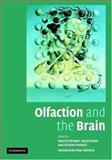 Olfaction and the Brain, , 0521849225