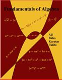 Fundamentals of Algebra, Aji, Chadia and Bales, John, 0982749228