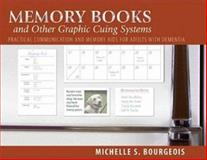 Memory Books and Other Graphic Cuing Systems, Michelle S. Bourgeois, 1932529225