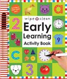 Wipe Clean Early Learning Activity Book, Roger Priddy, 0312499221