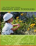 See How They Grow : Infants and Toddlers, Martin, Sue and Berke, Jennifer E., 1418019224