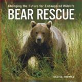 Bear Rescue, Keltie Thomas, 1552979229