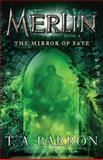 The Mirror of Fate, T. A. Barron, 0142419222
