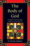 The Body of God : An Emperor's Palace for Krishna in Eighth-Century Kanchipuram, Hudson, D. Dennis, 019536922X