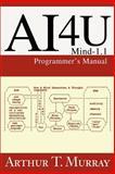 AI4U, Arthur T. Murray, 0595259227