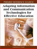 Adapting Information and Communication Technologies for Effective Education, Lawrence Tomei, 1599049228