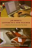Letters to a New Teacher 1st Edition