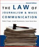 The Law of Journalism and Mass Communication, Trager, Robert and Russomanno, Joseph, 0872899233