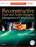 Reconstructive Foot and Ankle Surgery : Management of Complications, Myerson, Mark S., 1437709230