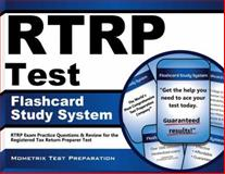 RTRP Test Flashcard Study System : RTRP Exam Practice Questions and Review for the Registered Tax Return Preparer Test, RTRP Exam Secrets Test Prep Team, 162733923X