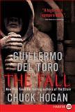 The Fall, Guillermo del Toro and Chuck Hogan, 0061979236