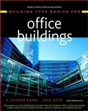 Building Type Basics for Office Buildings, Pedersen and Kohn, A. Eugene, 0471389234